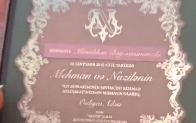 Azərbaycanlı məmur qızının səs-küylü toy dəvətnaməsi